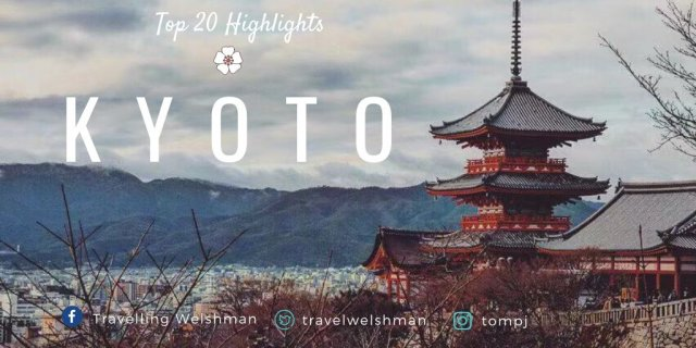 Top 20 Highlights: Kyoto